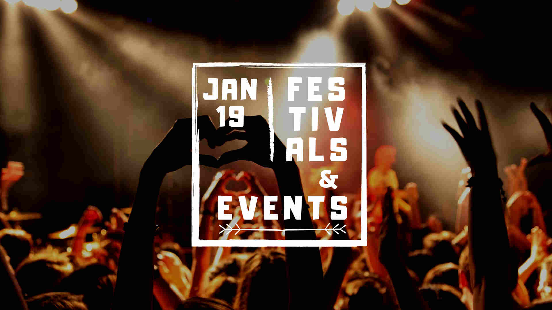 Festivals And Events In European Cities January 2019